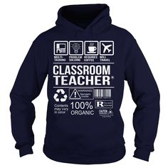 Awesome Shirt For Classroom Teacher T-Shirts, Hoodies. BUY IT NOW ==► https://www.sunfrog.com/LifeStyle/Awesome-Shirt-For-Classroom-Teacher-Navy-Blue-Hoodie.html?id=41382