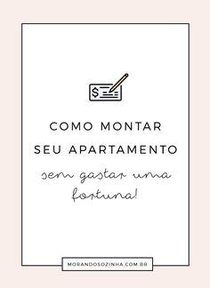 Você está montando um apartamento e não quer gastar muito? Esse post contém dicas que vai te ajudar! Clique para ler mais! :)