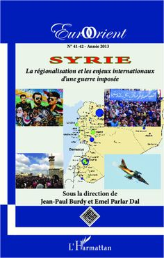 SYRIE - La régionalisation et les enjeux internationaux de Emel Parlar Dal