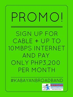 Contact us to find out how you can take advantage of this promo.   #kabayanbroadband
