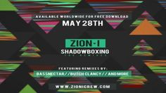 ZION I'S SHADOWBOXING GETS REMIXED- May 28, 2013. New Album Released Today! A hip hop group from Oakland, California, Zion I is known for their instrumental techniques, socially conscious lyrics, and their exciting live shows that move hundreds of people to their feet to ... #hiphop #edm #music #album #remix #shadowboxing #zioni