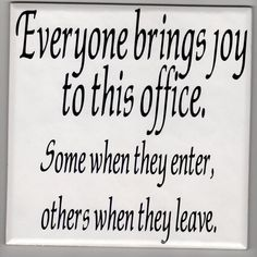 Everyone brings joy to this office decal sticker on 8 x 8 white tile office decal Wall art vinyl art.