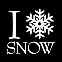 It's the most wonderful thing in the world... love snow, beautiful snow flakes