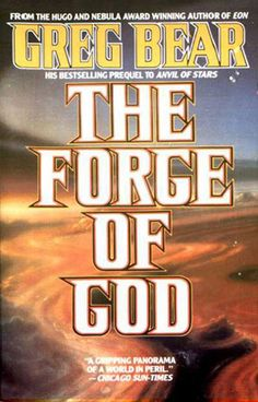 The Forge of God, Anvil of Stars