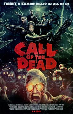 In honor of Call of Duty: Black Ops upcoming DLC Call of the Dead, Activision send us the coolest movie-themed video game posters we've ever seen. Black Ops Zombies, Bo3 Zombies, Horror Movie Posters, Horror Movies, Arte Zombie, The Dead Movie, George Romero, Call Of Duty Zombies, Evil Dead