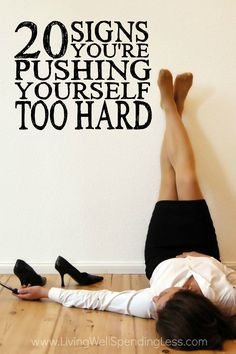 Feeling burned out? Life can get pretty hectic sometimes, and as moms, we are often guilty of burning the candle at both ends in order to get things done.  But how much is too much?  Don't miss these 20 signs you're pushing yourself too hard--your health and your sanity might just depend on it!