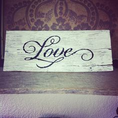 My barn wood sign! Www.Facebook.com/todyeforclothingandmore