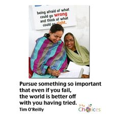 Giving women Choices...worth pursuing!