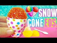 DIY SNOW CONE EOS | DIY EOS Lip Balm - YouTube