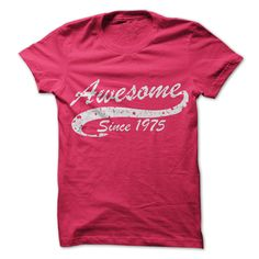 (Tshirt Order) Awesome since 1975 [Tshirt design] Hoodies, Funny Tee Shirts