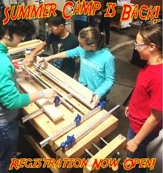 Summer Camp Registration now open!  This is not your average summer camp – more like old school shop classes!  Your kids will have fun, get dirty, use loud and obnoxious tools and make a lot of sawdust, metal chips and wire scraps along the way. For more information and registration, please visit our youthprograms/summercamp page!  (scheduled via http://www.tailwindapp.com?utm_source=pinterest&utm_medium=twpin&utm_content=post148760137&utm_campaign=scheduler_attribution)