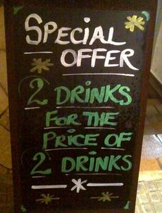 Cafe Signs | 2 Drinks for 2 Drinks . . . ?!?