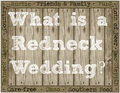 What Is A Redneck Wedding