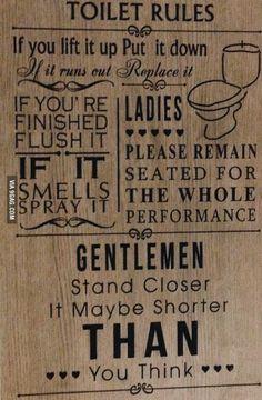 Toilet rules ladies and gentlemen!