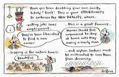 (photo by Cathy Wilcox) Welcome to the new reality...