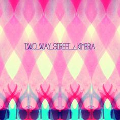 Two way street - Kimbra
