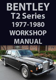 BENTLEY T2 1977-1980 Workshop Manual
