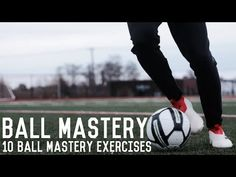 How To Master The Ball   The Ultimate Guide To Ball Mastery For Footballers   Skills Tutorial - YouTube