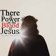 Good Friday, lent, the Blood of Jesus, christian quotes, bible quotes,