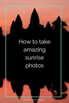 Photography tips to create amazing Sunrise photographs.