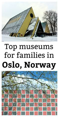 For such a small city, Oslo, the capital of Norway, has a large number of world-class museums and galleries. Here's a selection, from Viking ships to the science of oil extraction. They are all good places to visit with children, for family travel.