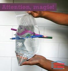 Même mon cher et tendre a été impressionné par cette expérience, c'est pour dire ;) Et le top, c'est que vos enfants pourront la montrer fièrement à leurs amis, et la présenter comme un tour de magie (notamment au cours de leur goûter d'anniversaire!). En plus, je suis sûre que vous avez tout ce qu'il faut sous la main Matériel nécessaire pour cette expérience Vous aurez besoin de :  un sac ziploc ou sac de congélation de crayons bien affûtés d'eau   Je vous l'avais bien dit, vous avez to...