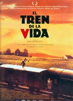 EL TREN DE LA VIDA (1998) Radu   Mihaileanu.  Per escapar del genocidi, una comunitat jueva simula ser un tren de presoners. Alguns d'ells es faran passar per nazis.