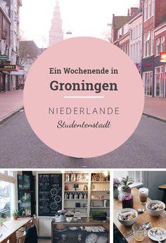 Tipps für einen Kurztrip nach Groningen