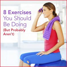 "A healthy woman sitting on a bench after workout wiping her sweat with the word ""8 Best Exercises You Should Be Doing But Probably Aren't"" above her."