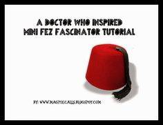 Mini Fez Fascinator D. A tutorial by Magpie Calls. Doctor Who Fez, Fascinator Diy, Magpie, Mini, How To Make, Inspiration, Biblical Inspiration, Eurasian Magpie, Inspirational