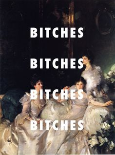 THIS IS HOW WE LIVEThe Wyndham Sisters (1899), John Singer Sargent / Yamborghini High, A$AP Mob