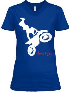 Here I Go #Dirtbiking Bike Motorcycle Tee True Royal T-Shirt.#mountainbiker, #roadcyclist, #biker, #mountain, #bike lovers. #Cyclist t shirt, #Bicycle shirt, #dirtbiking, Mountain Bike Shirt. Funny motorcyle shirt, biker tee shirts, christian biker shirts, biker girl shirts, biker shirt, Funny Biking shirt, #MountainBike Cycling #DirtBike T Shirt, #motocross tshirt, #rider tshirt, motorcycle tshirt, #BRAAAP tshirt . Our Bikers Tee Store…