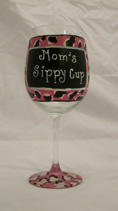 Mom's sippy cup hand painted wine glass. $15.00, via Etsy.
