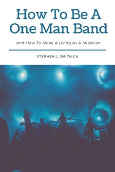 Ever wanted to make a living with music? Well one of the best ways is to become a one-man-band. I go through a couple strategies to be a one man band in this article! Music Lesson Plans, Music Lessons, Guitar Lessons, Teacher Tips, Teacher Resources, Songwriting Techniques, Talent Quotes, Fingerstyle Guitar, Man Band