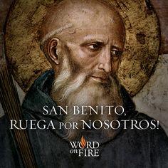 San Benito, ruega por nosotros!