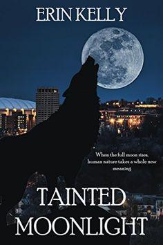 Tainted Moonlight (Tainted Moonlight Series Book 1)  https://www.amazon.com/dp/B01M9AC0LT/ref=cm_sw_r_pi_awdb_x_46wCyb1MC73FV