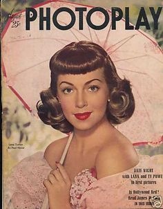 "Lana Turner ~ ""PhotoPlay"" magazine August 1947..."
