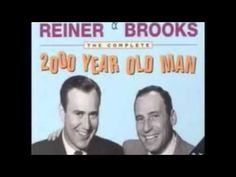 The 2000 Year Old Man - Created and Performed by  Mel Brooks and Carl Re...