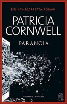 Buchvorstellung: Paranoia - Patricia Cornwell http://www.mordsbuch.net/2016/09/19/buchvorstellung-paranoia-patricia-cornwell/