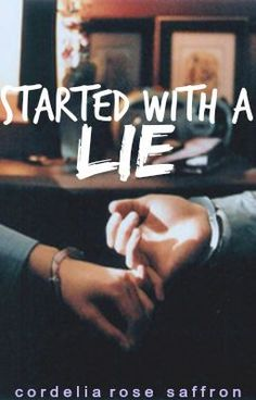 """You should read """"Started With a Lie"""" on #wattpad #teenfiction http://w.tt/1kksP5o"""