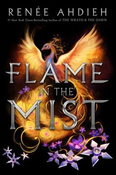 Flame in the Mist by Renee Ahdieh: a sweeping, action-packed YA adventure set against the backdrop of Feudal Japan where Mulan meets Tamora Pierce | Young adult fantasy novels
