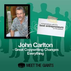#John #Carlton - #Great #Copywriting Changes Everything: #Converstions with the #Best #Entrepreneurs on the #Planet | John Carlton