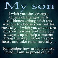 My wish for my son i love you patience pride and sons mother quotes for sons birthday image quotes mother quotes for sons birthday quotations mother quotes for sons birthday quotes and saying inspiring quote m4hsunfo
