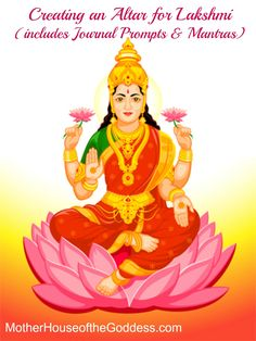 Creating an altar for the Goddess Lakshmi. #GoddessAlive I have always felt close to the Goddess Lakshmi and maintained an altar in her honor in my home. As a Libra, I am ruled by Venus (Lakshmi!) and when I had a vedic astrology reading, I was delighte...