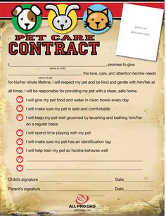 Pet Care Contract  http://www.allprodad.com/tools-and-resources/training-tools/pet-care-contract/