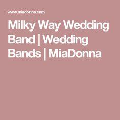 Milky Way Wedding Band | Wedding Bands | MiaDonna