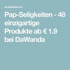 Pap-Seligkeiten - 48 einzigartige Produkte ab € 1.9 bei DaWanda