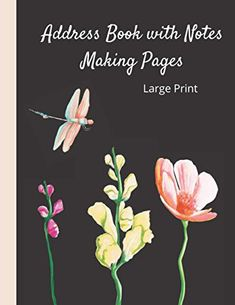 Address Book with Notes Making Pages. Large Print: For Contacts, Addresses, Telephone Numbers and Writing Pages for S...