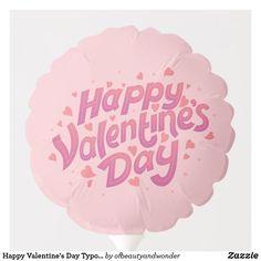 Happy Valentine's Day Typography   Balloon Personalized Products, Happy Valentines Day, Balloons, Typography, Elegant, Simple, Top, Letterpress, Classy