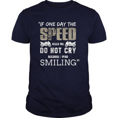 If One Day Speed Kills Me Do Not Cry Great Gift For Any Motorcycle Fan Biker…